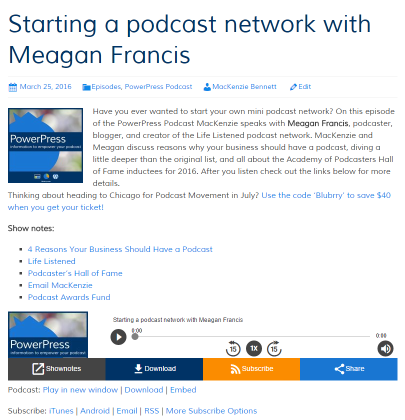 Podcast Show notes using Blubrry PowerPress WordPress plugin